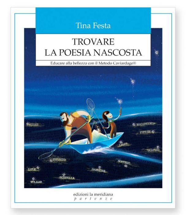 Tina Festa libro Trovare la poesia nascosta - la meridiana